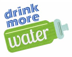 Drink More Water embroidery design