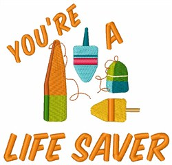 Youre A Life Saver embroidery design