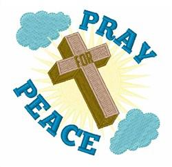 Pray Peace Cross embroidery design