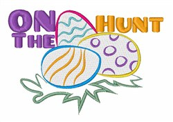 On The Egg Hunt embroidery design