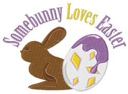 Somebunny Loves Easter embroidery design