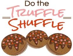 Do The Truffle Shuffle embroidery design
