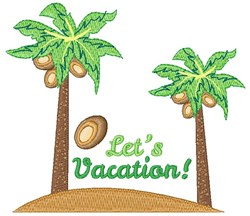 Lets Vacation embroidery design