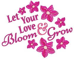 Let Love Bloom embroidery design