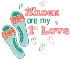 Shoes Are 1st Love embroidery design