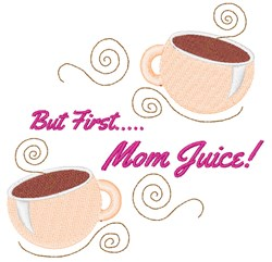 Mom Juice embroidery design