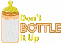 Don''t Bottle It Up embroidery design