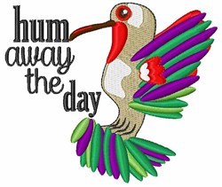 Hum Away The Day embroidery design