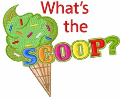 Whats The Scoop? embroidery design