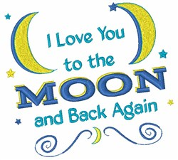 Love You To The Moon embroidery design
