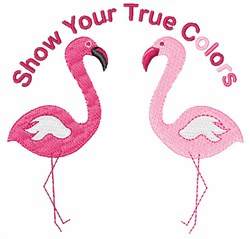 Show Your True Colors embroidery design
