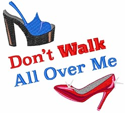 Walk All Over Me embroidery design