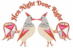 Hen Night Done Right embroidery design