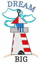 Dream Big Lighthouse embroidery design