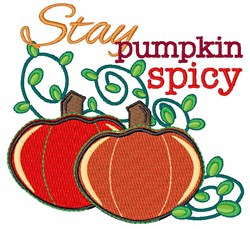 Stay Pumpkin Spice embroidery design