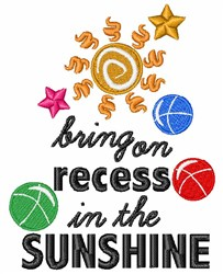 Bring On Recess In The Sunshine embroidery design