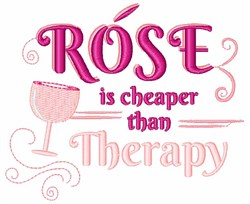 Rose Is Cheaper Than Therapy embroidery design