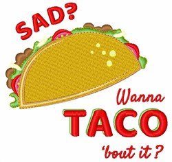 Wanna Taco Bout it embroidery design