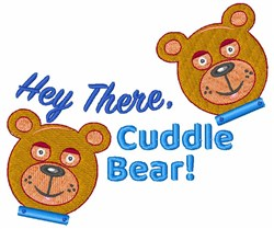 Hey There Cuddle Bear embroidery design