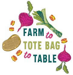 Farm To Tote Bad To Table embroidery design