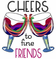 Cheers To Fine Friends embroidery design