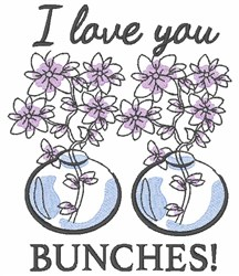 I Love You Bunches embroidery design
