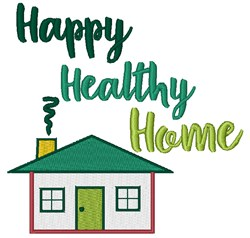 Happy Healthy Home embroidery design