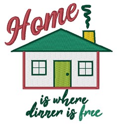 Where Dinner Is Free embroidery design