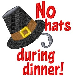 No Hats During Dinner embroidery design
