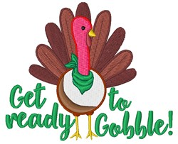 Get Ready To Gobble! embroidery design