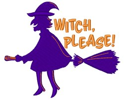 Witch Please! embroidery design
