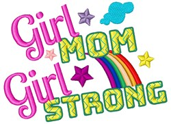 Girl Mom, Girl Strong embroidery design