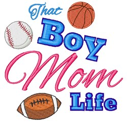 That Boy Mom Life embroidery design