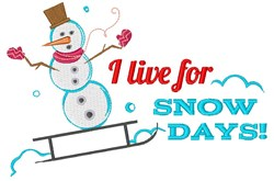 Live For Snow Days embroidery design