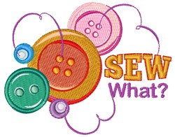 Sew What? embroidery design