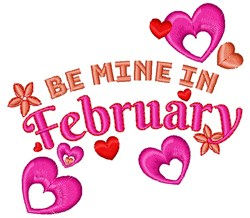 Be Mine In February embroidery design