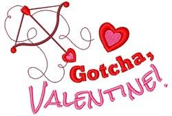 Gotcha, Valentine! embroidery design