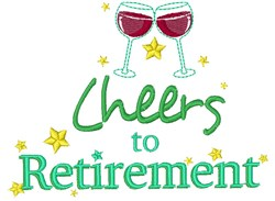 Cheers To Retirement embroidery design