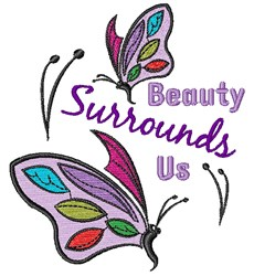 Beauty Surrounds Us embroidery design