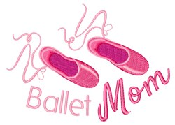 Ballet Mom embroidery design