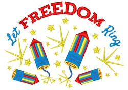 Fireworks Let Freedom Ring embroidery design
