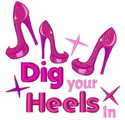 Pink Heels Dig Your Heels In embroidery design