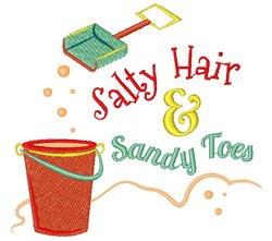 Bucket Shovel Salty Hair And Sandy Toes embroidery design