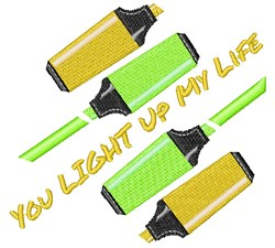 Hilighters You Light Up My Life embroidery design
