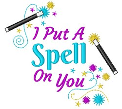 Magic Wand I Put Spell On You embroidery design