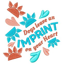 Paw Prints Dogs Leave An Imprint On Your Heart embroidery design