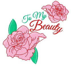 Rose To My Beauty embroidery design