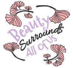 Ginko Leaves Beauty Surrounds All Of Us embroidery design