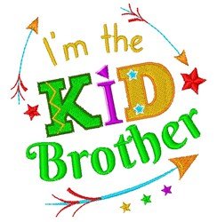 Kid I m The Kid Brother embroidery design