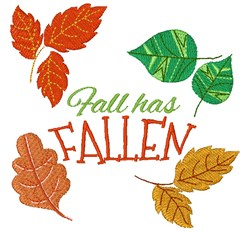 Fall Has Fallen embroidery design
